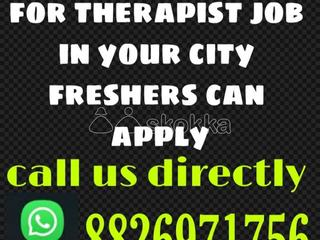 Vacancy to work as therapist freshers persons in your area
