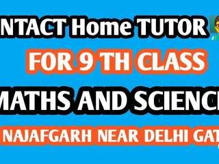 Wanted tutor for class 9th