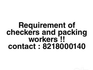 Requirement of checkers and packing workers !!
