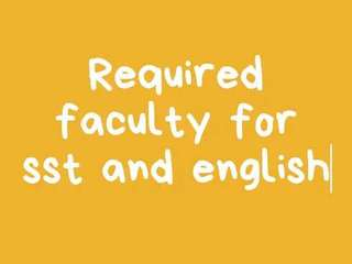 Required faculity for eng and sst