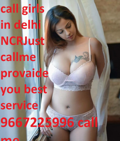 call-girls-in-delhi-9667225996-hot-and-sexy-tight-pussy-collage-girls-escorts-sex-service-in-delhi-big-19